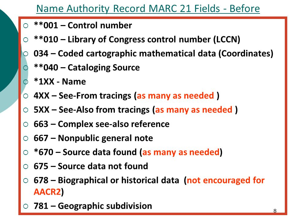 19 Name Authority Records MARC 21 fields – Best Practices