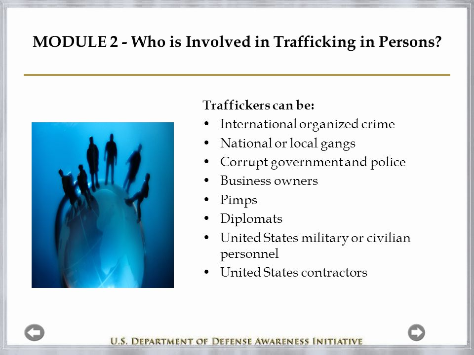 MODULE 2 - Who is Involved in Trafficking in Persons.