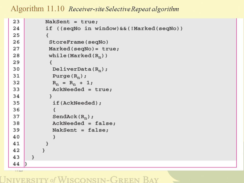 11.23 Algorithm 11.10 Receiver-site Selective Repeat algorithm