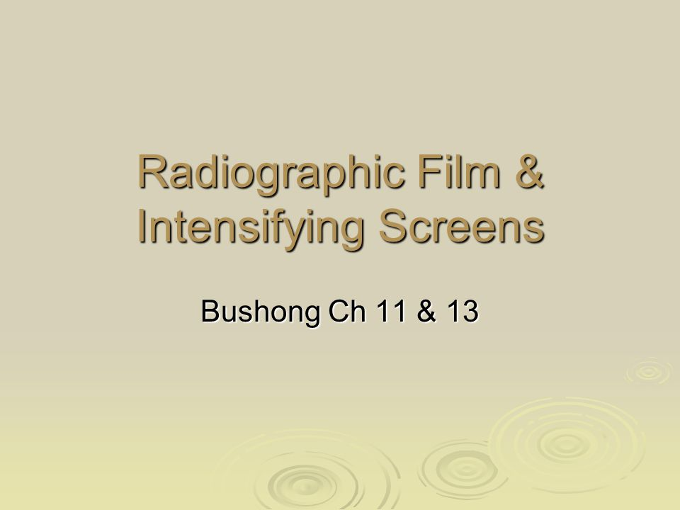 Objectives  Review Film  Review Intensifying Screens  Technique Changes for Screen Speeds