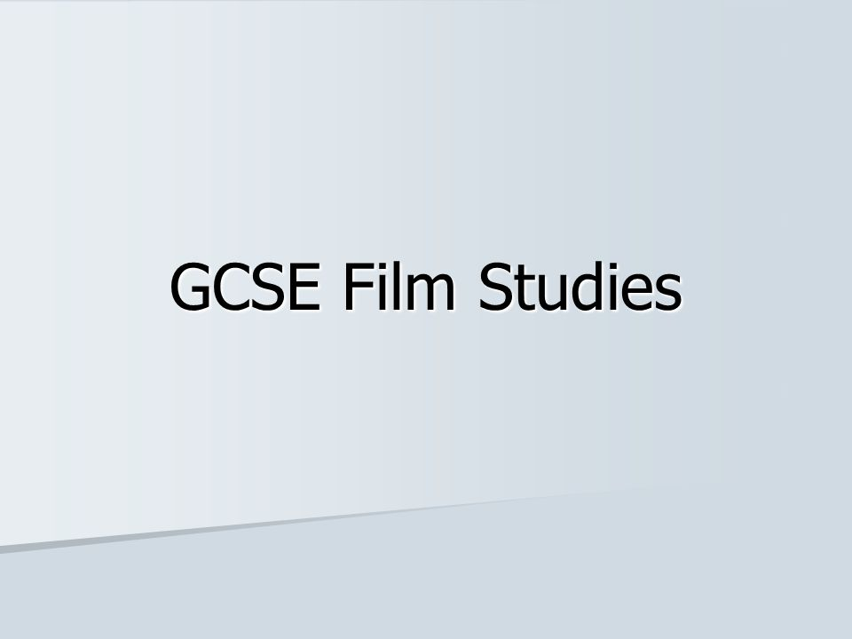 Course Overview 50% Exploring & Creating 20% Film Outside Hollywood Exam: 1 Hour 30% Exploring Film Exam: 1 Hour 30 mins Coursework