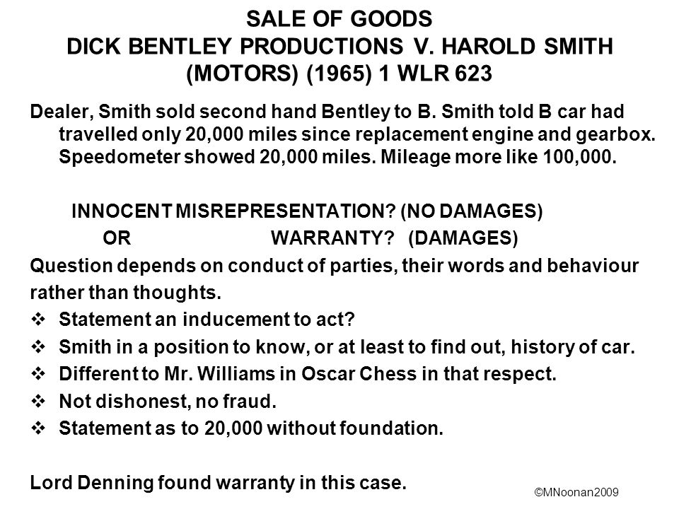 ©MNoonan2009 SALE OF GOODS DICK BENTLEY PRODUCTIONS V.