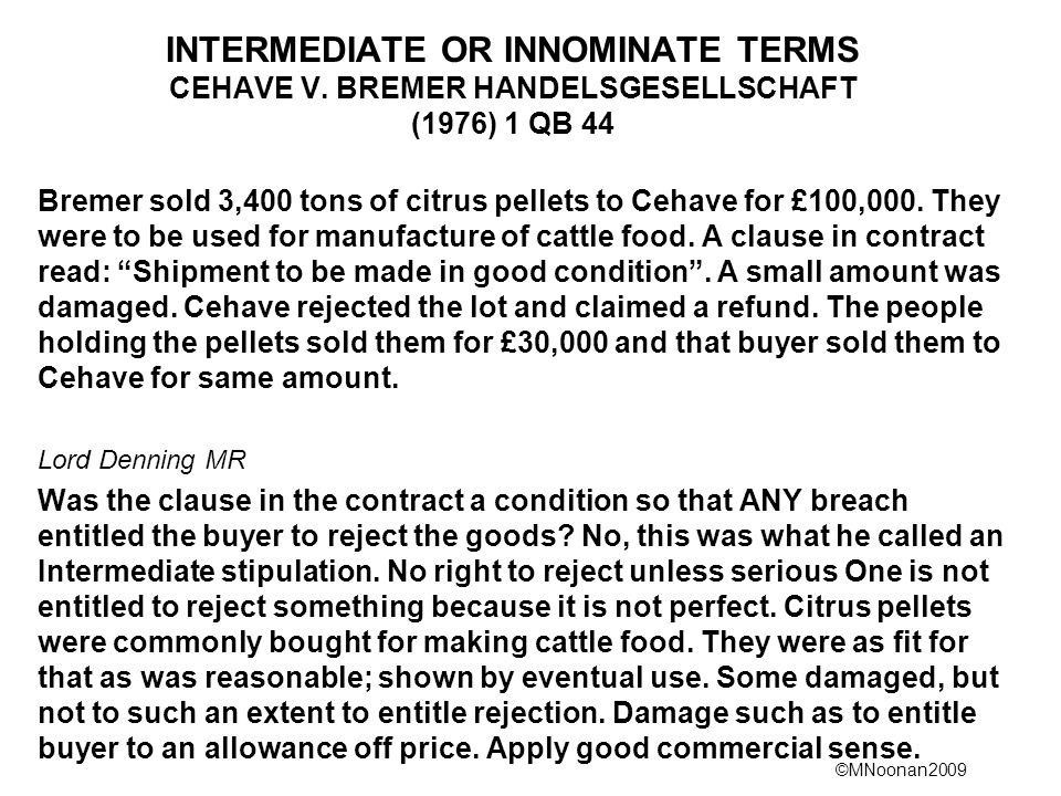 ©MNoonan2009 INTERMEDIATE OR INNOMINATE TERMS CEHAVE V.