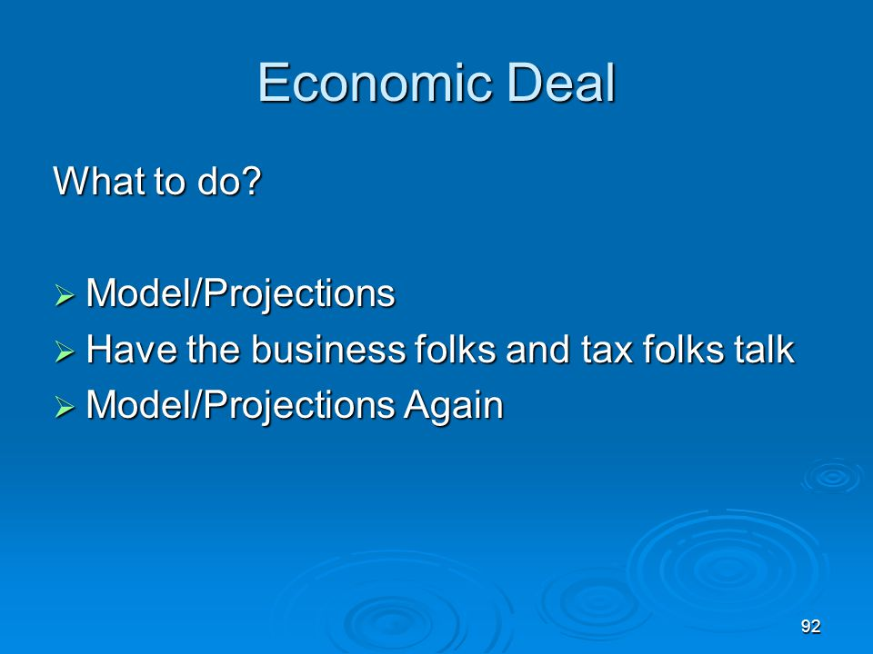 92 Economic Deal What to do.