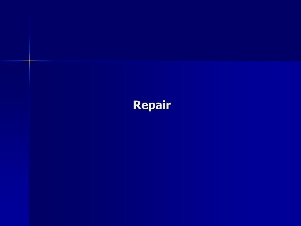 WHEN IS REPAIR NECESSARY.