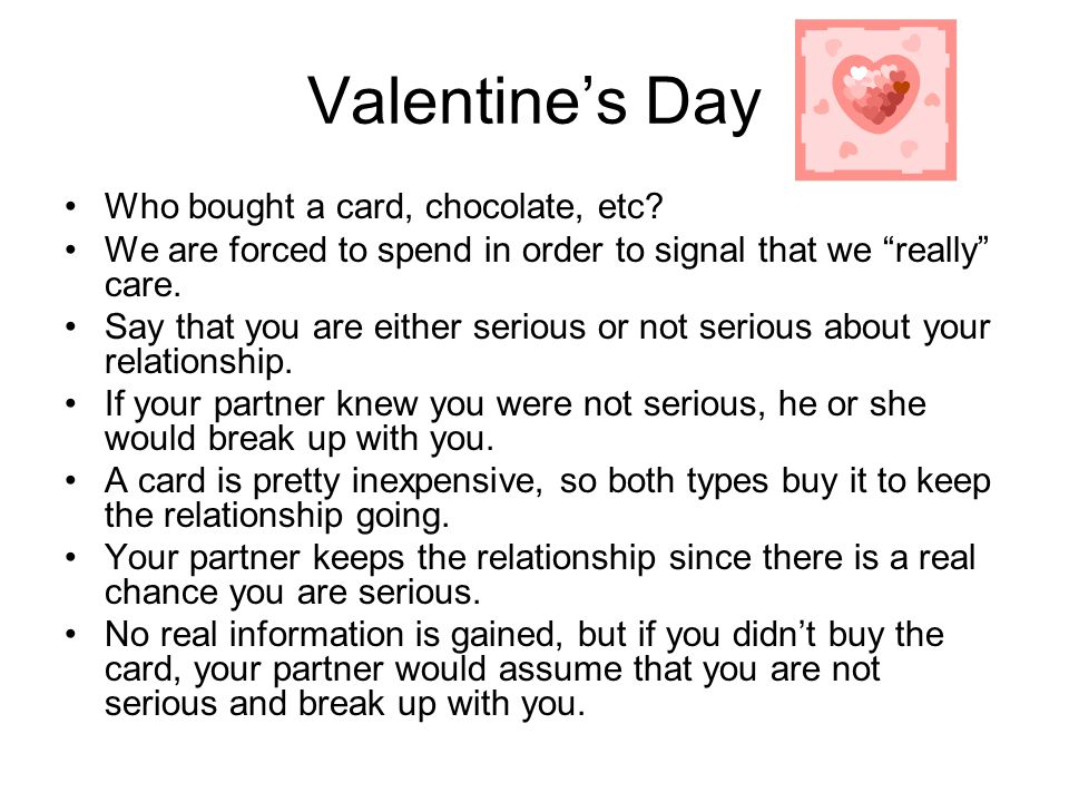 Valentine's Day Who bought a card, chocolate, etc.
