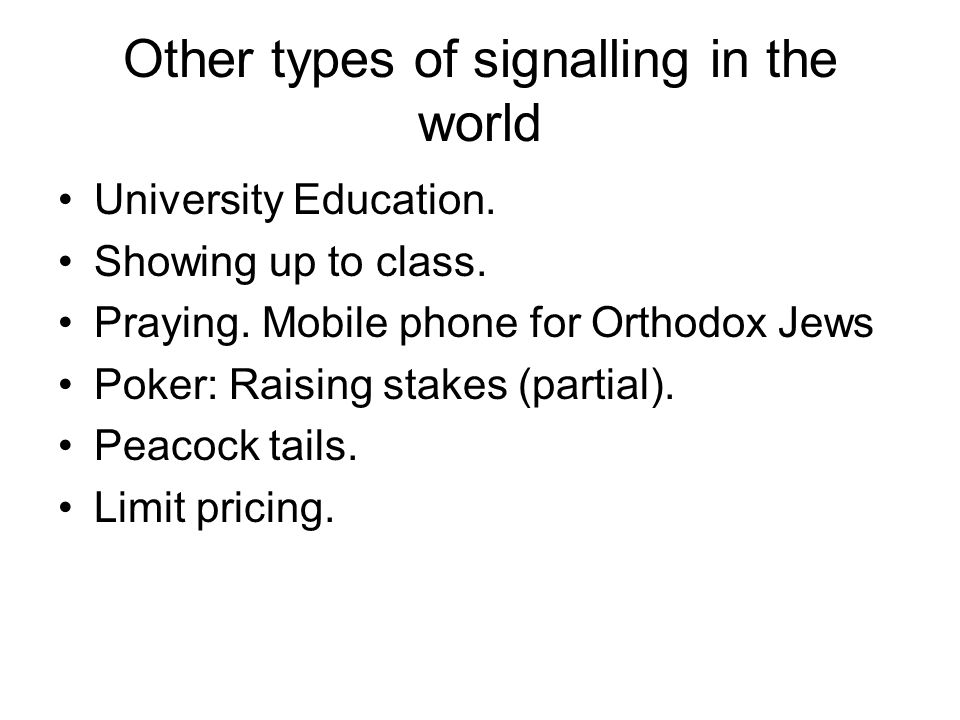 Other types of signalling in the world University Education.