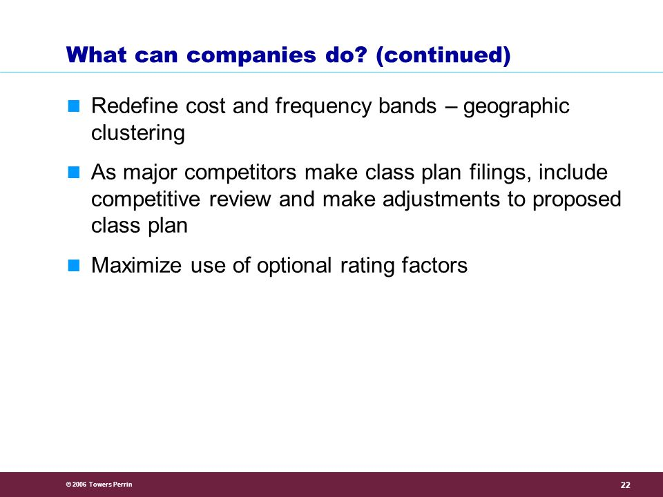 © 2006 Towers Perrin 23 What can companies do.