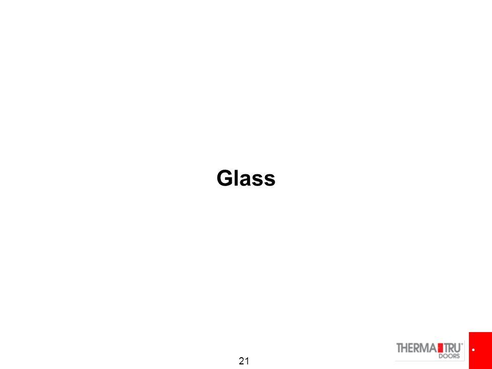 21 Glass