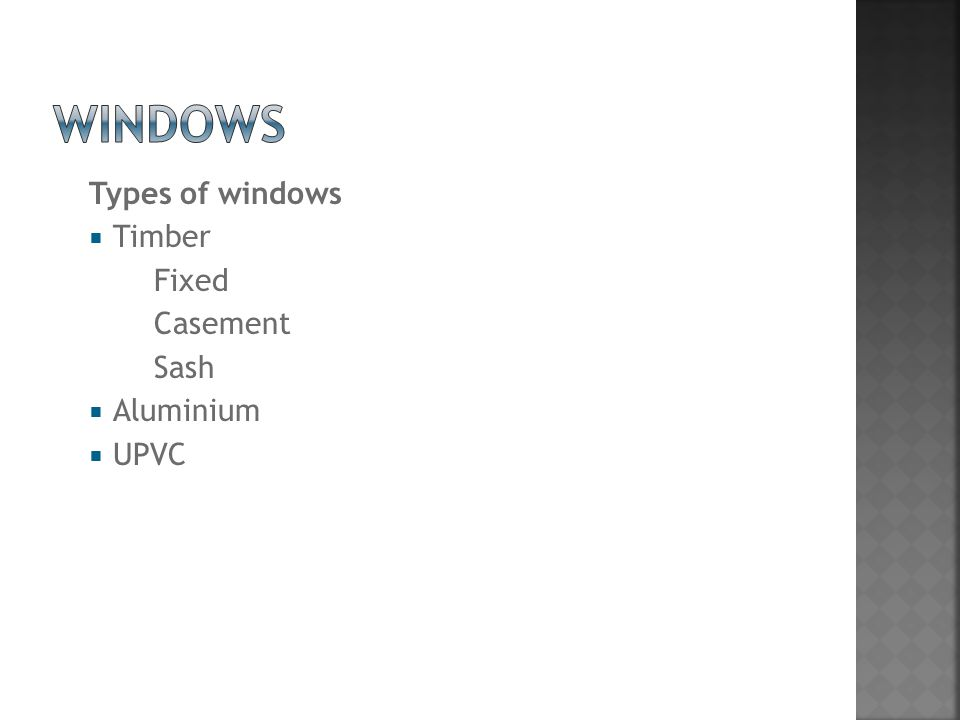 Types of windows  Timber Fixed Casement Sash  Aluminium  UPVC