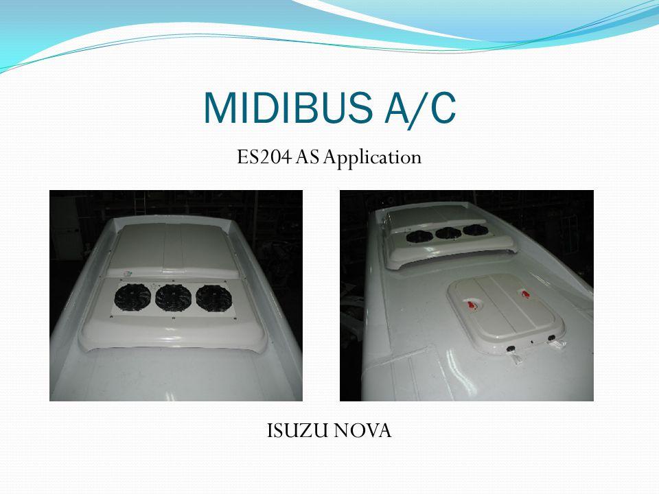 MIDIBUS A/C ES204 AS Application ISUZU NOVA