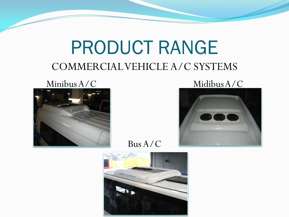 MIDIBUS A/C ES204AS Cooling capacity (in +35 0 C) 17,4 kW (15.000kcal/h)