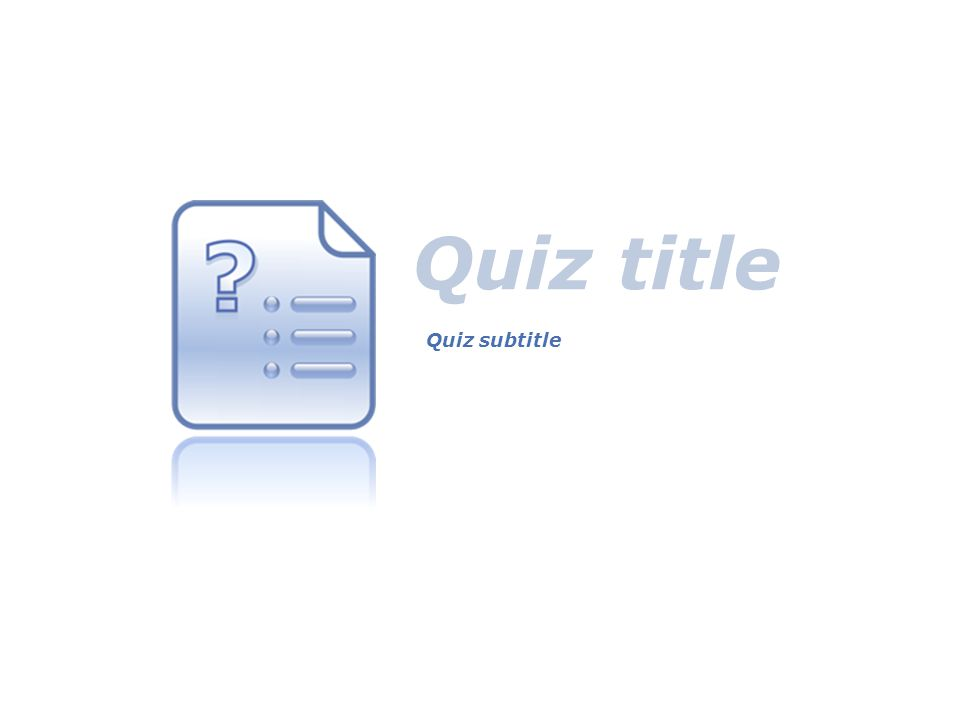 conclusi on Quiz title Quiz subtitle