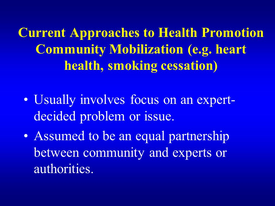 Current Approaches to Health Promotion Community Development (e.g.