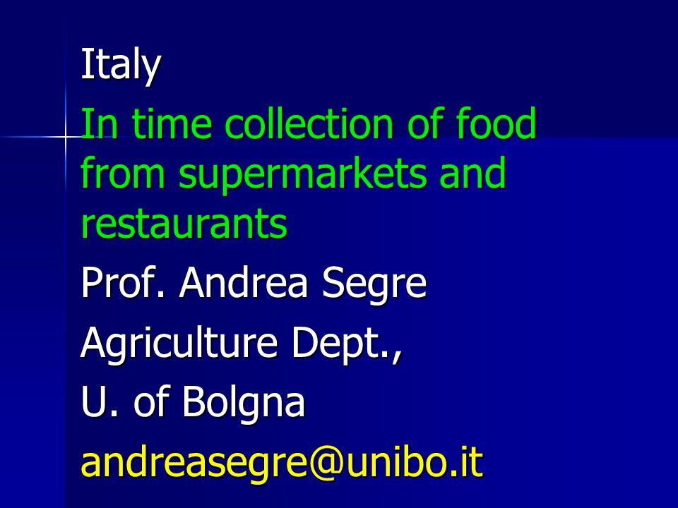 Italy In time collection of food from supermarkets and restaurants Prof.