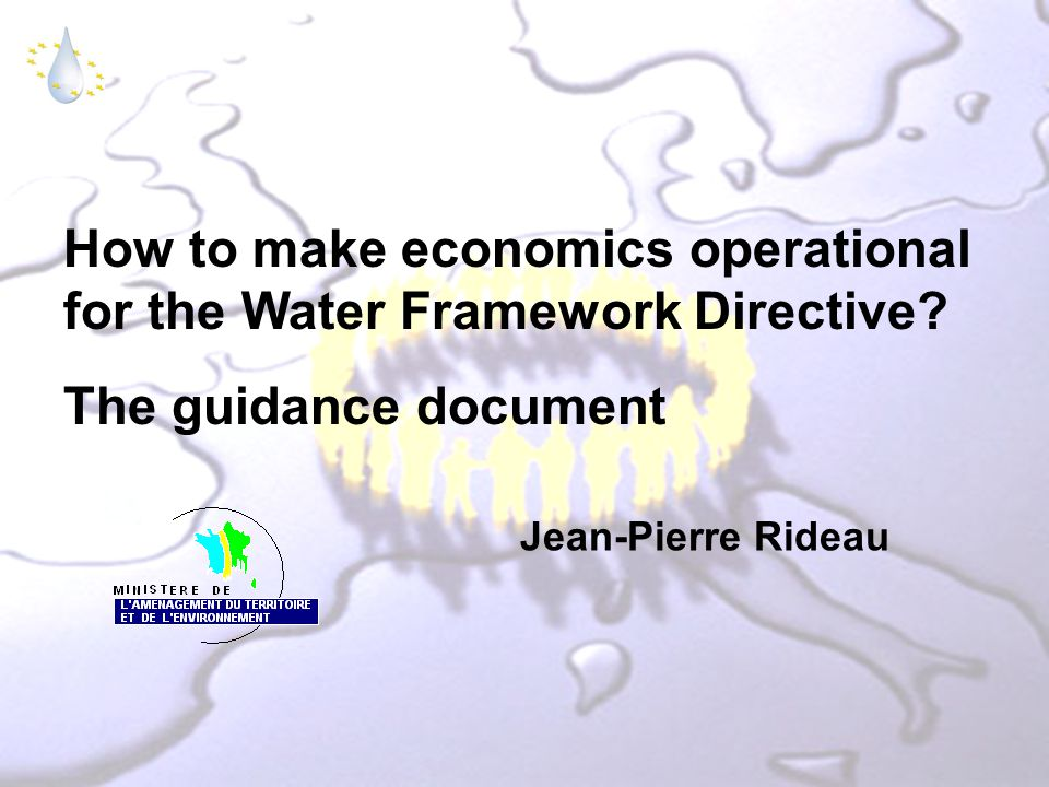 How to make economics operational for the Water Framework Directive.