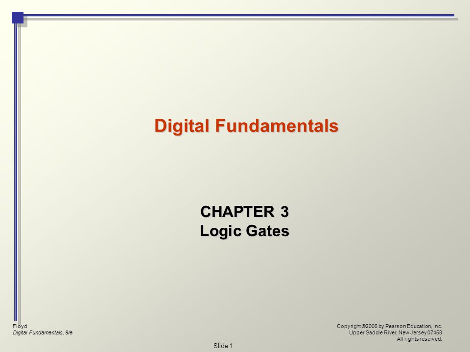 Floyd Digital Fundamentals, 9/e Copyright ©2006 by Pearson Education, Inc.