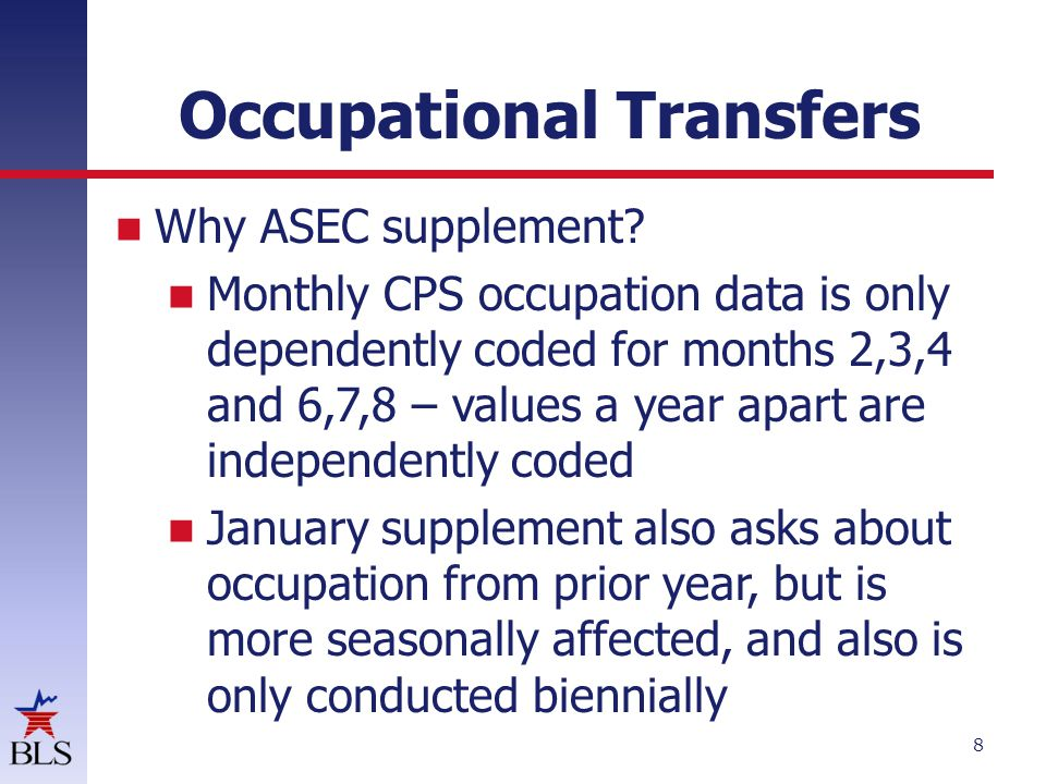 Occupational Transfers 8 If Why ASEC supplement.