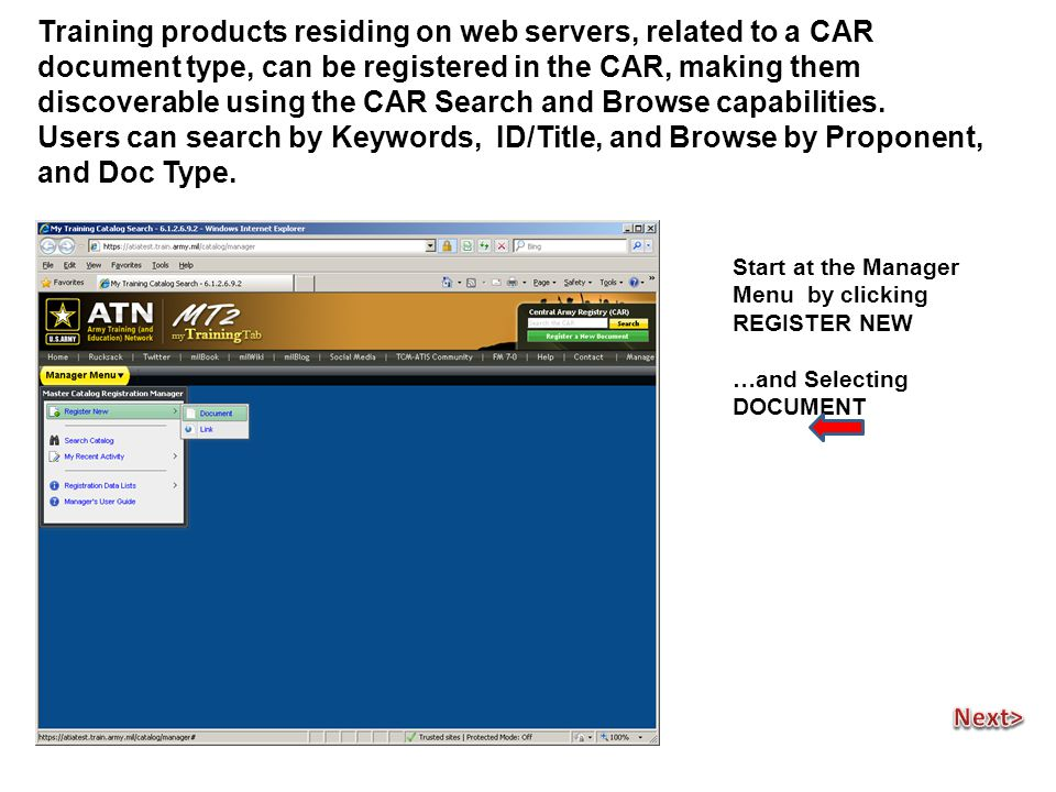 Training products residing on web servers, related to a CAR document type, can be registered in the CAR, making them discoverable using the CAR Search and Browse capabilities.