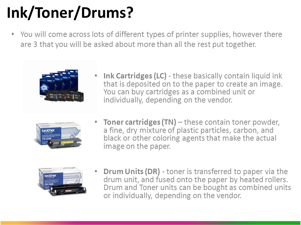 Ink/Toner/Drums.