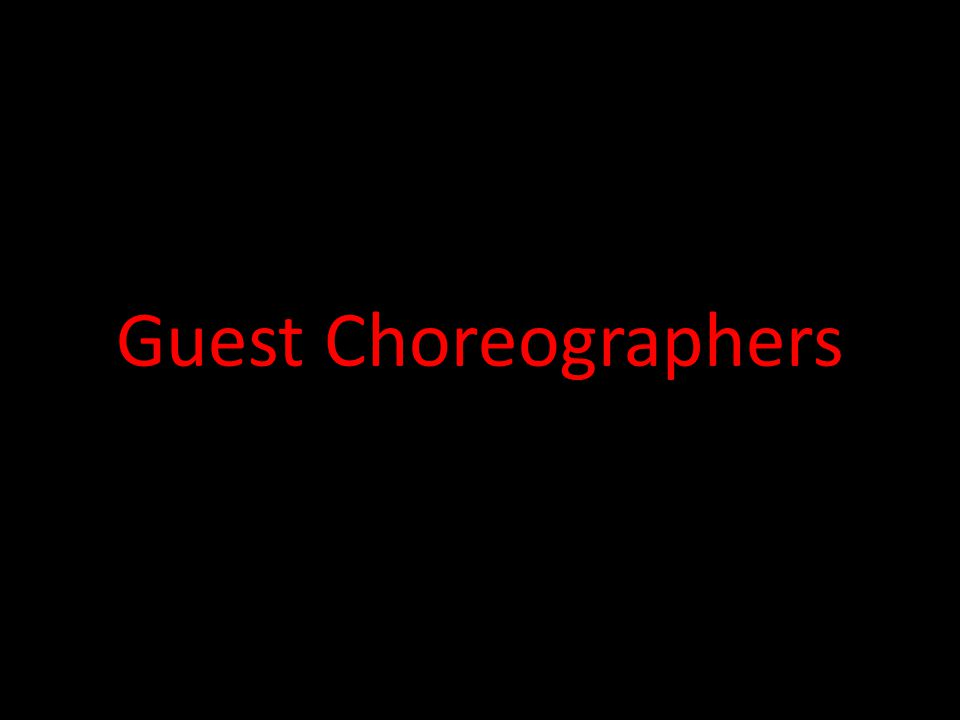 Guest Choreographers