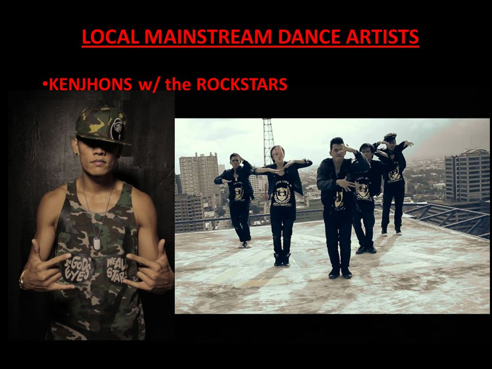 LOCAL MAINSTREAM DANCE ARTISTS KENJHONS w/ the ROCKSTARS