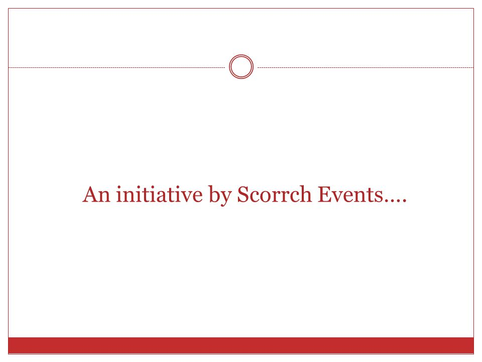 An initiative by Scorrch Events….