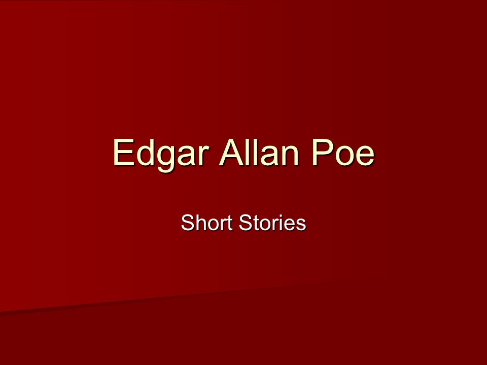 Brief Biography of Poe 1809-1849 1809-1849 Both parents died before he was three Both parents died before he was three He was adopted by Mr.