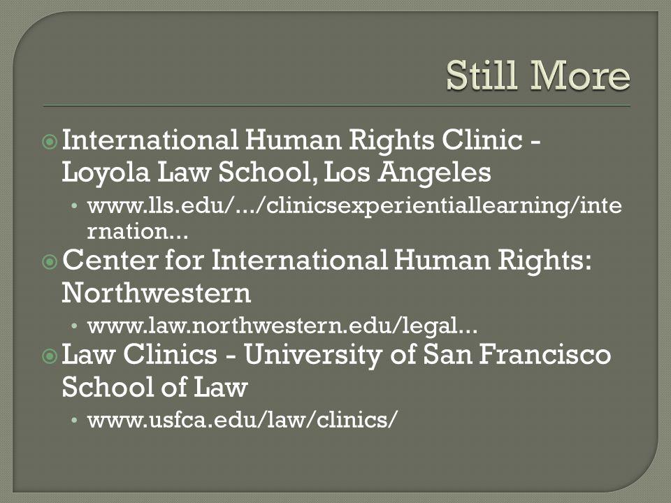  International Human Rights Clinic - Loyola Law School, Los Angeles www.lls.edu/.../clinicsexperientiallearning/inte rnation...