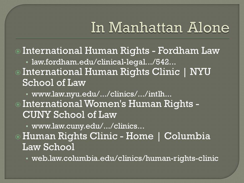  International Human Rights - Fordham Law law.fordham.edu/clinical-legal.../542...