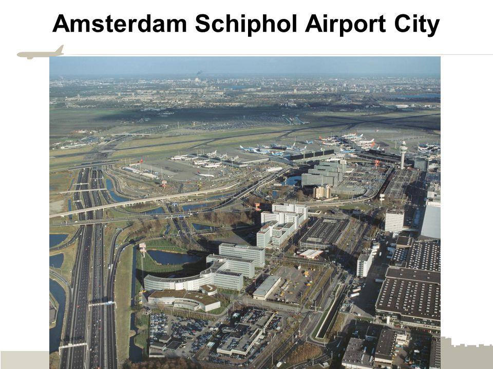 © Dr. John D. Kasarda, 2014, UNC Kenan Institute Amsterdam Schiphol Airport City