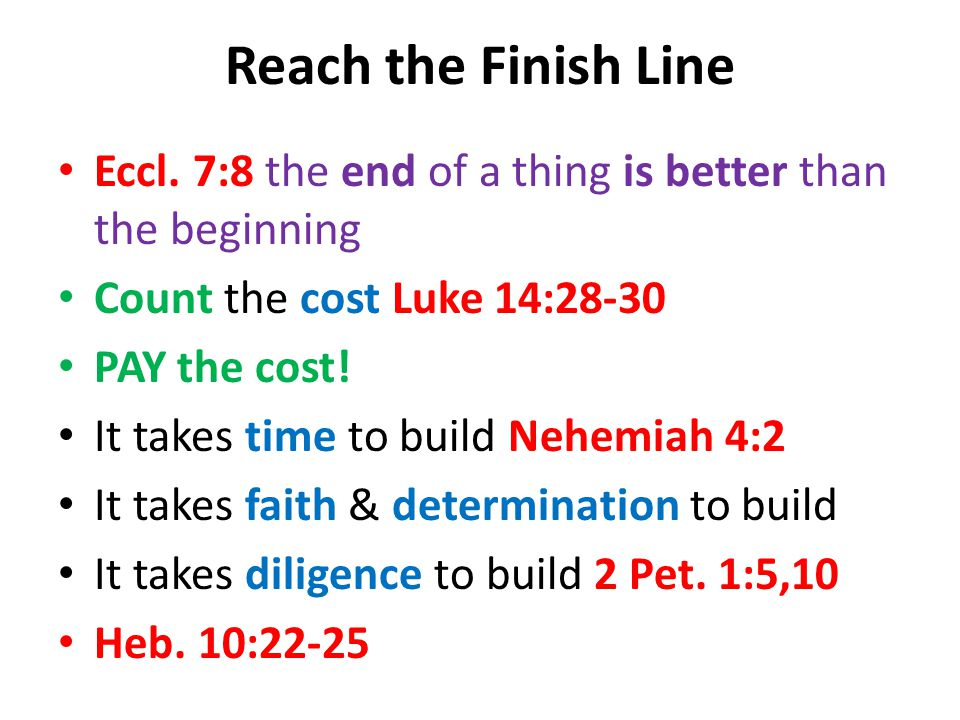 Reach the Finish Line Eccl.