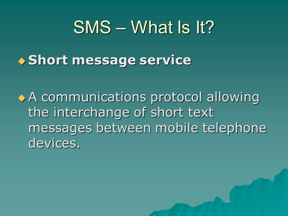 SMS – What Is It.