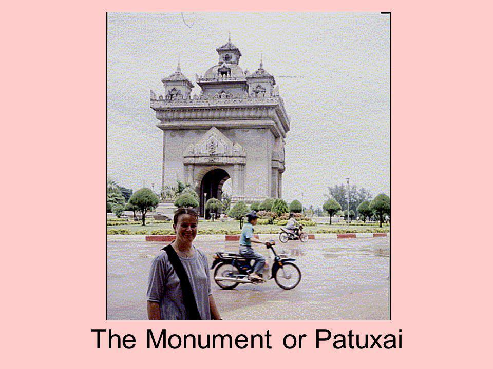 The Monument or Patuxai