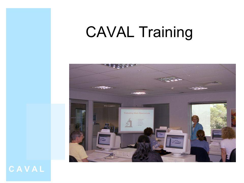 CAVAL Training C A V A L