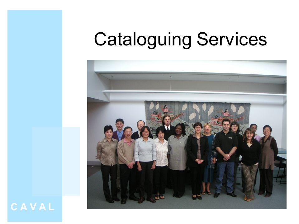 Cataloguing Services C A V A L