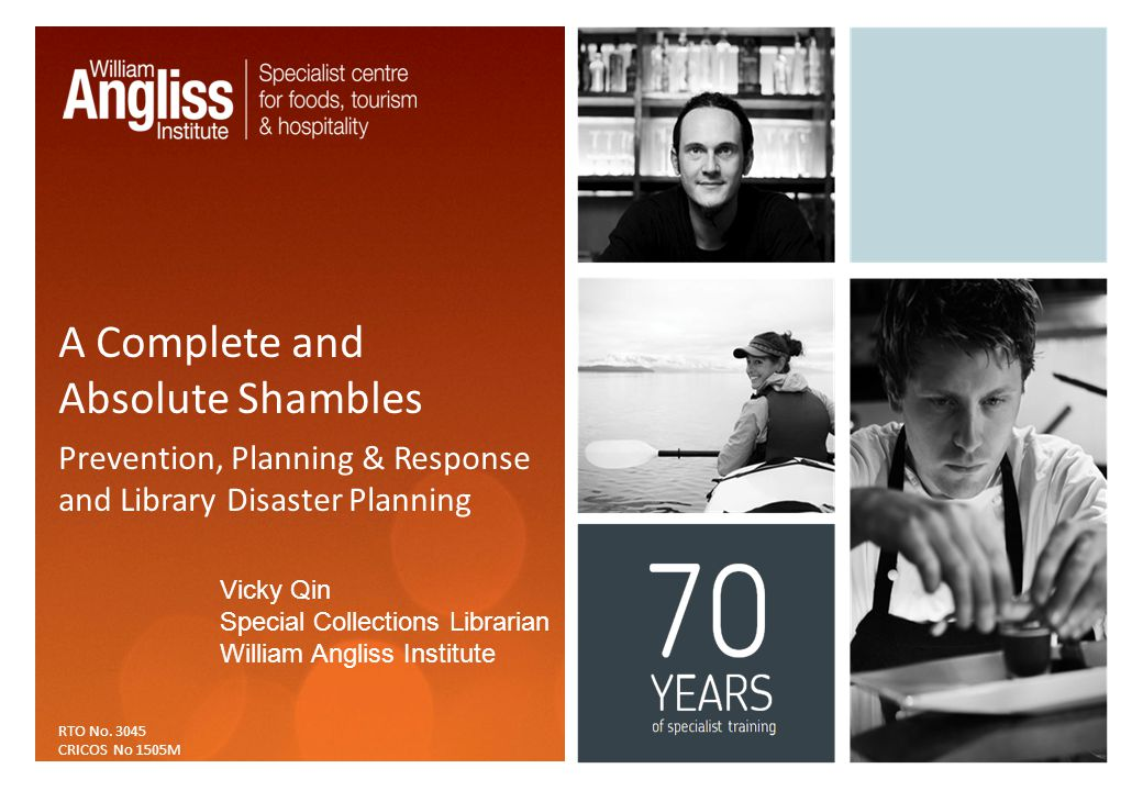 A Complete and Absolute Shambles Prevention, Planning & Response and Library Disaster Planning RTO No.