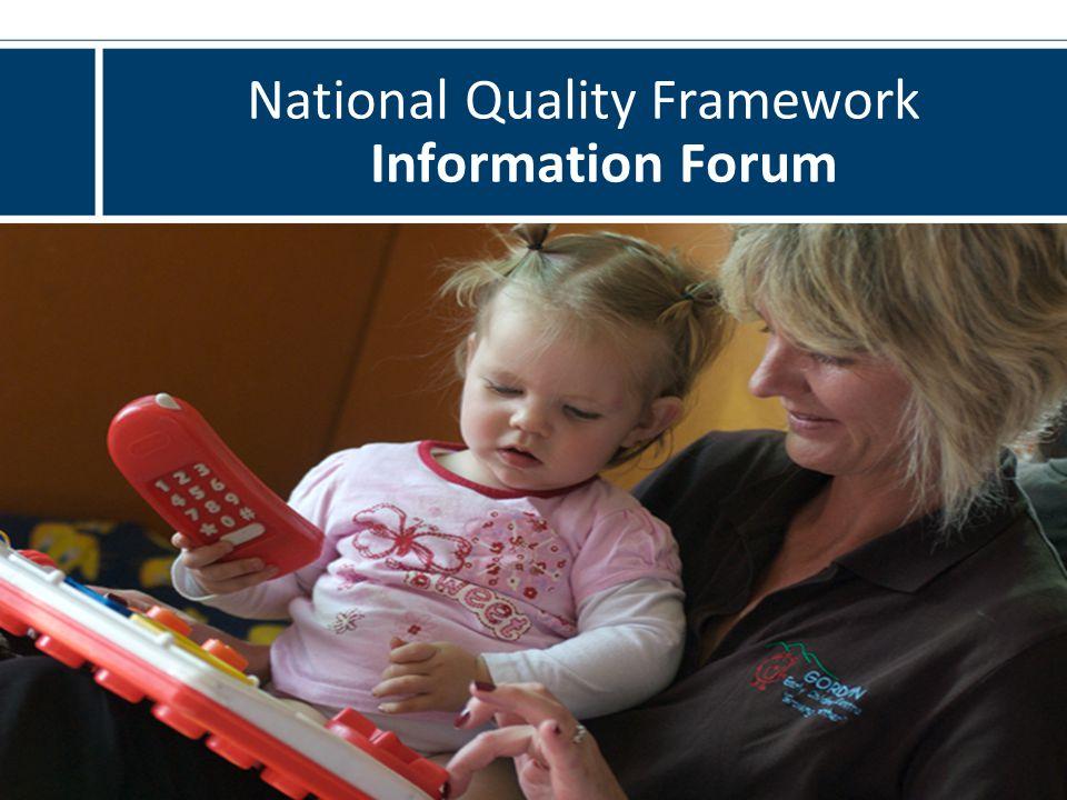 National Quality Framework Information Forum