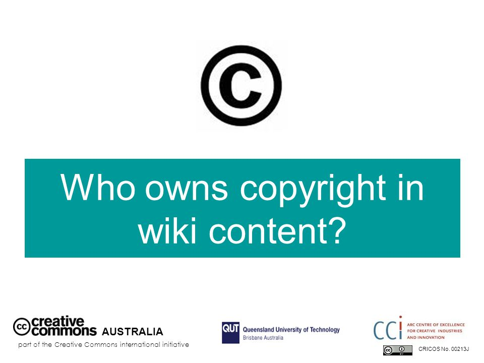 everyone AUSTRALIA part of the Creative Commons international initiative CRICOS No.
