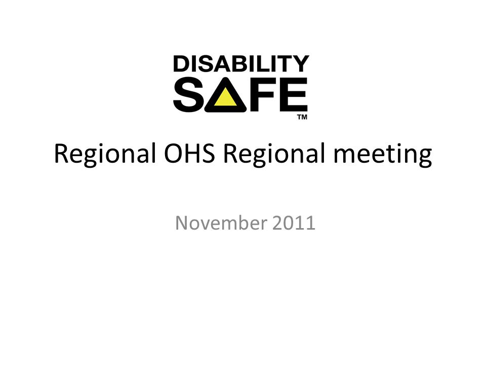 Regional OHS Regional meeting November 2011