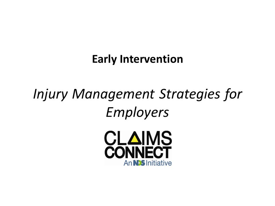 Early Intervention Injury Management Strategies for Employers