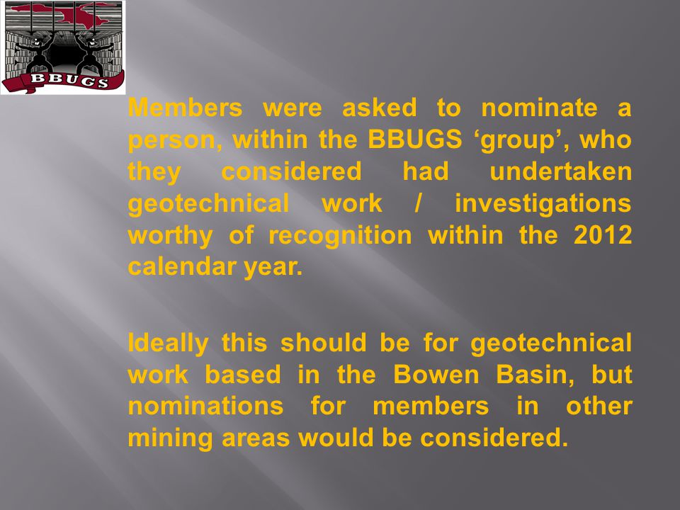 Areas of recognition would include all aspects of operational or academic geotechnical engineering, for example: Consumable development/testing.