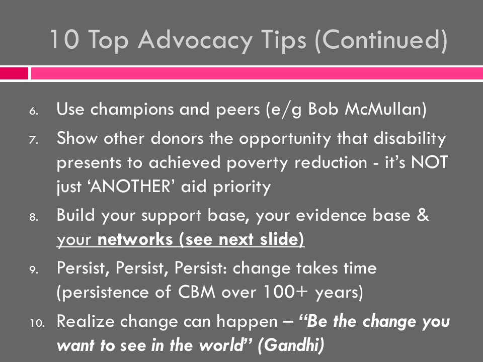 Advocacy = Networking (10 Tips) 1.