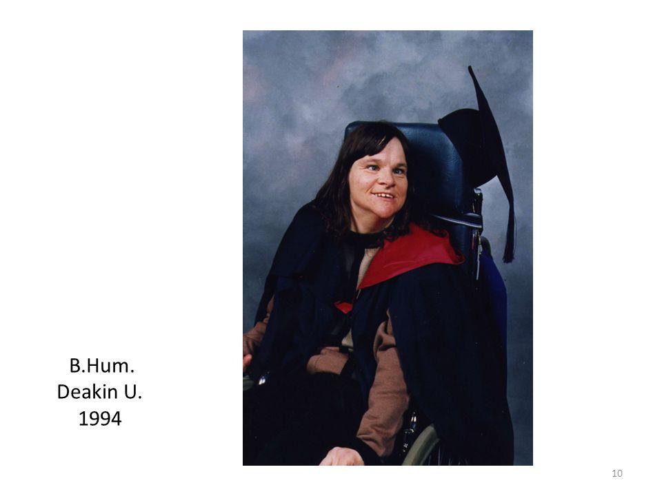 10 B.Hum. Deakin U. 1994