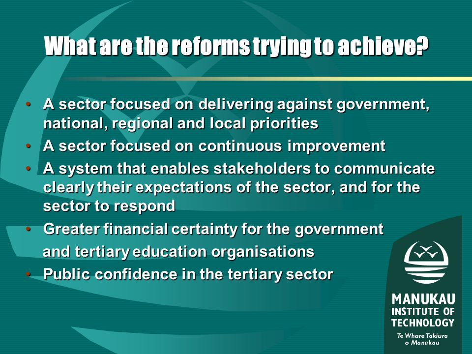 What are the reforms trying to achieve.