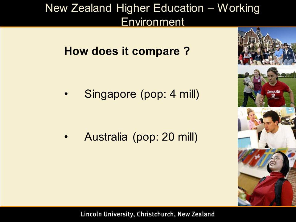 New Zealand Higher Education – Working Environment How does it compare .