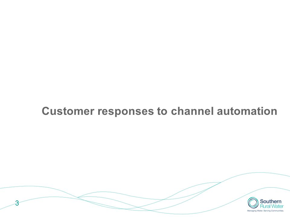3 Customer responses to channel automation
