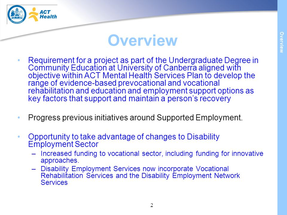 2 Overview Requirement for a project as part of the Undergraduate Degree in Community Education at University of Canberra aligned with objective withi