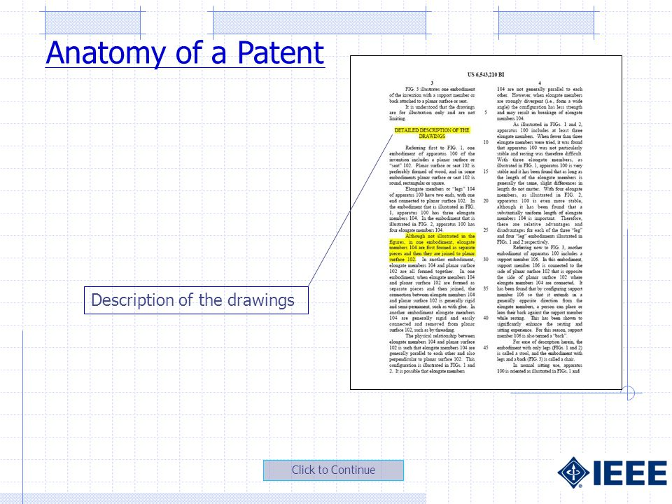 Description of the drawings Anatomy of a Patent Click to Continue