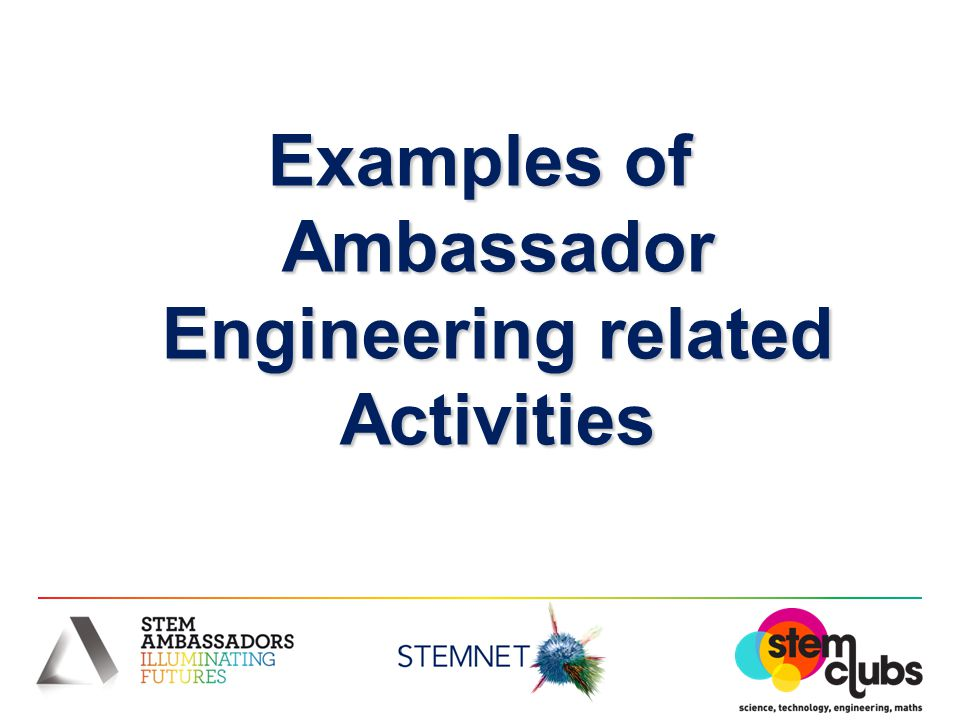 Examples of Ambassador Engineering related Activities